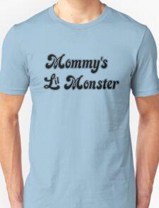 Mommy's Lil Monster Unisex T-Shirt