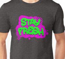 Stay Fresh Unisex T-Shirt