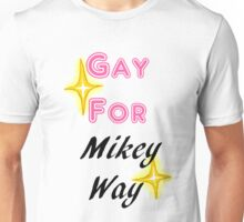 Gay for Mikey Way Unisex T-Shirt