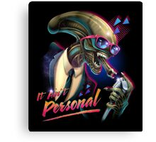 It Ain't Personal Canvas Print