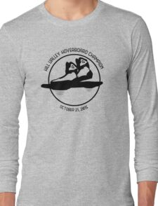 Hill Valley Hoverboard Champion Long Sleeve T-Shirt