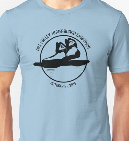 Hill Valley Hoverboard Champion Unisex T-Shirt