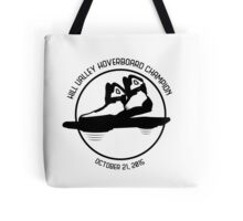 Hill Valley Hoverboard Champion Tote Bag