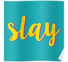 Slay Poster