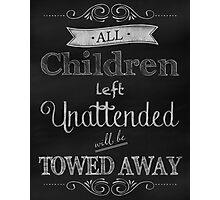 Humorous Chalkboard typography business decor Photographic Print
