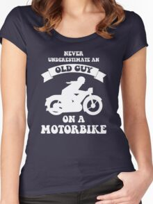 Never underestimate an old guy on a motorbike Women's Fitted Scoop T-Shirt