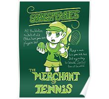Merchant of Tennis Poster