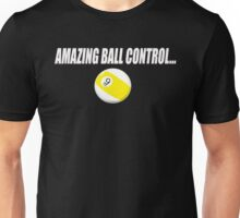 Amazing Ball Control Unisex T-Shirt