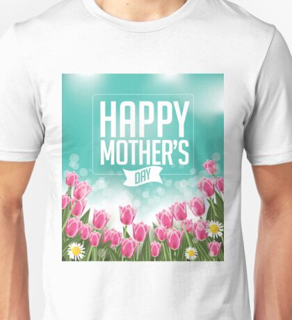 Happy Mothers Day tulips design Unisex T-Shirt