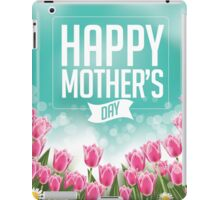 Happy Mothers Day tulips design iPad Case/Skin