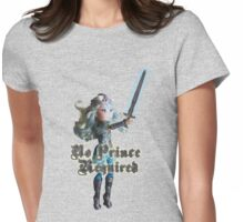 No Prince Required Womens Fitted T-Shirt