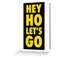 Hey Ho, Let's Go Greeting Card