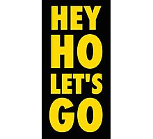 Hey Ho, Let's Go Photographic Print