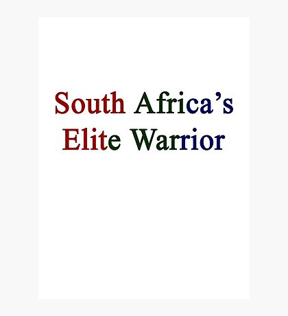 South Africa's Elite Warrior  Photographic Print