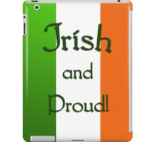 Irish and Proud - phone case iPad Case/Skin