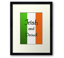 Irish and Proud - phone case Framed Print