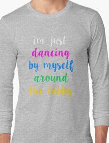 Pentatonix: Misbehavin' - I'm Just Dancing By Myself Around The Lobby (Dark) Long Sleeve T-Shirt