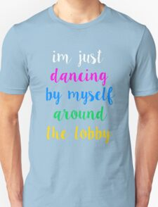 Pentatonix: Misbehavin' - I'm Just Dancing By Myself Around The Lobby (Dark) T-Shirt