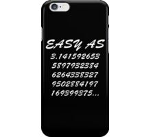 Easy as Pi iPhone Case/Skin