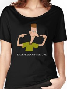 I'm a Freak Of Nature Women's Relaxed Fit T-Shirt