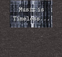Music is Timeless... Unisex T-Shirt