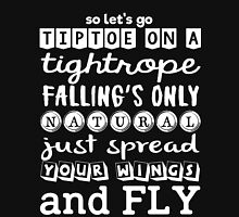 Pentatonix: Na Na Na - So Let's Go Tiptoe On A Tightrope Falling's Only Natural Just Spread Your Wings And Fly (dark) Classic T-Shirt