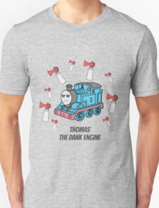 Thomas the Dank Engine Unisex T-Shirt