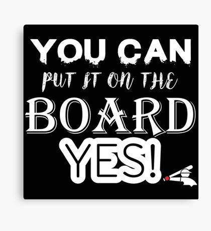 Chicago White Sox- You can put it on the board Canvas Print