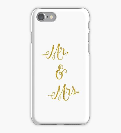 Mr & Mrs Gold Faux Foil Metallic Glitter Quote Isolated on White Background iPhone Case/Skin