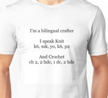 Bilingual crafter Unisex T-Shirt
