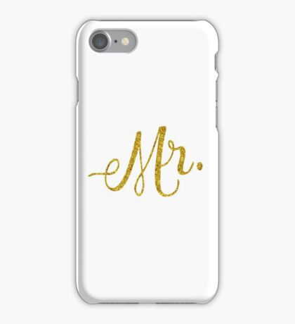 Mr Gold Faux Foil Metallic Glitter Quote Isolated on White Background iPhone Case/Skin
