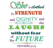 Proverbs 31:25 Scripture Quote Download Print Photographic Print