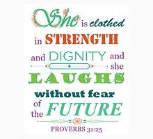 Proverbs 31:25 Scripture Quote Download Print Unisex T-Shirt