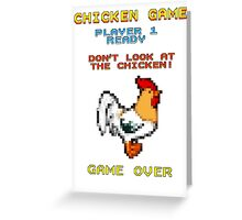 Chicken Game! Greeting Card