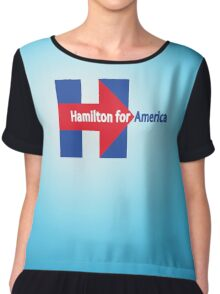 Never gon' be President now Chiffon Top