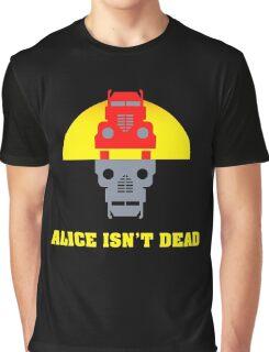 Alice isn't dead Graphic T-Shirt