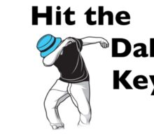 Hit the dab keyboard sticker Sticker