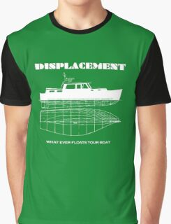 What ever floats your boat? Graphic T-Shirt
