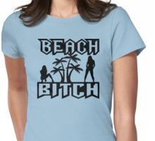 Beach Bitch Womens Fitted T-Shirt