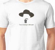 Not Yet Begun Unisex T-Shirt
