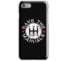 Save The Manuals iPhone Case/Skin