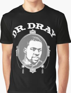 Don't Forget About Dray Graphic T-Shirt