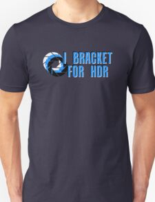 I BRACKET FOR HDR Unisex T-Shirt