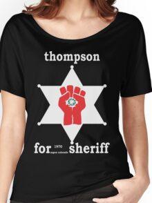Hunter S Thompson For Sheriff Aspen 1970 Bukowski Gonzo Fear Loathing  Women's Relaxed Fit T-Shirt