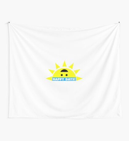 Happy Days! Wall Tapestry