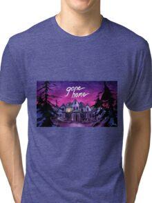 gone home Tri-blend T-Shirt