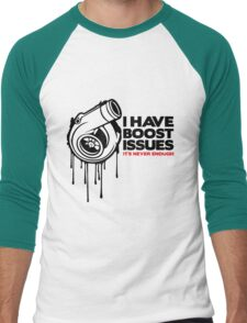 I have boost issues... Men's Baseball ¾ T-Shirt