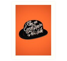 Like an Englishman in New York Art Print