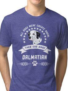 God made Dalmatian Tri-blend T-Shirt