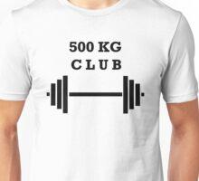500 kg Club Unisex T-Shirt